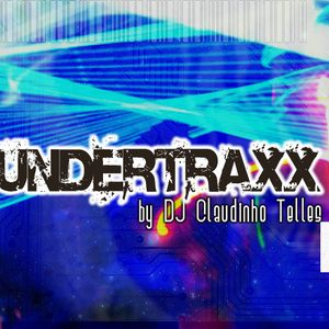 DJ Claudinho Telles @emusicstation / UndertraxxRadio Show #010A
