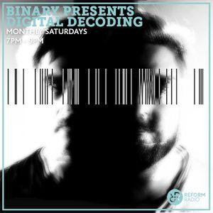 Binary presents Digital Decoding 18th May 2019