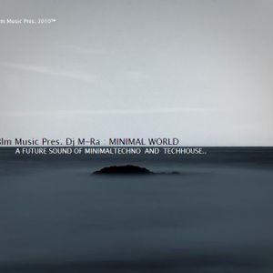 Blm Music Pres. Dj M-Ra - Minimal World