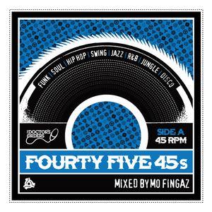 45 x 45s  - Mixed by DJ Mo Fingaz