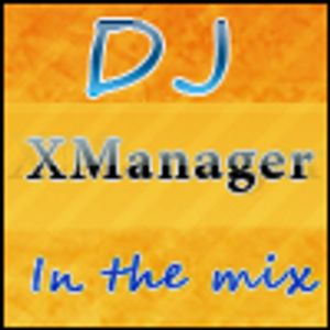 DJ X Manager - June Mix