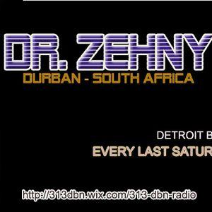 313 DBN Radio - Dr Zehny (South Africa) [SUN MARCH 26. 2017]