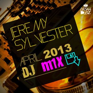 Jeremy Sylvester April Urban Dubz DJ Sessions