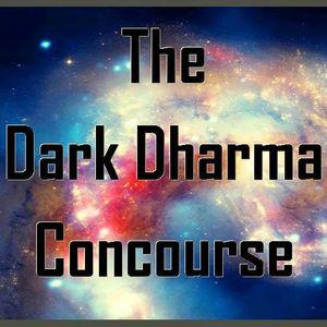 The Dark Dharma Concourse Episode 8