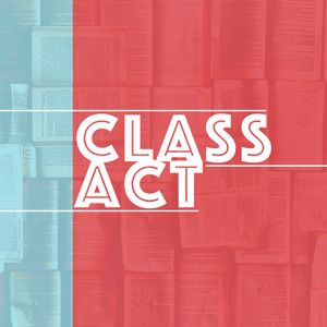 Class Act - Week 1 - Pastor CJ
