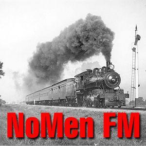 The NoMen FM #20 - Train songs!!!