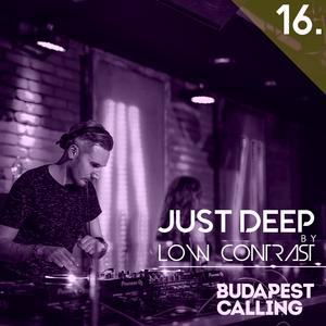 Budapest Calling pres. Just Deep [Vol.16]