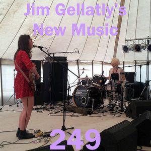 Jim Gellatly's New Music episode 249