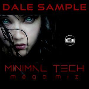 Dale Sample Minimal Tech Megamix