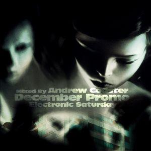 Andrew Coaster - December Promo Electronic Saturday