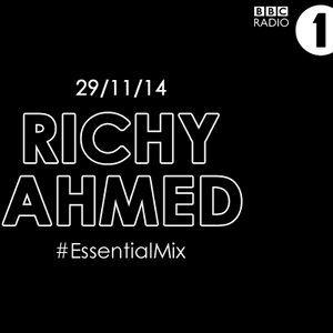 Richy Ahmed - Essential Mix on BBC Radio 1 - 29-Nov-2014