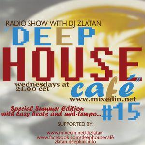Deep House Café#15