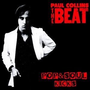 POP&SOUL KICKS #84. Reyes del (Power) POP: PAUL COLLINS