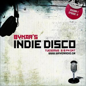 Bynar's Indie Disco S1E11 13/4/2010 (Part 1)