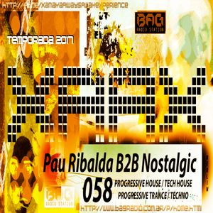 XAAX058 _ Pau Ribalda B2B dj Nostalgic @ BAG Radio Station