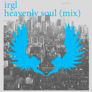 irgl.dj - heavenly soul (mix)