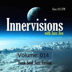 KFMP: Innervisions with Jazz John 014 (5.7.16)