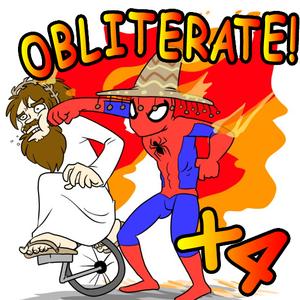 Obliterate! x4