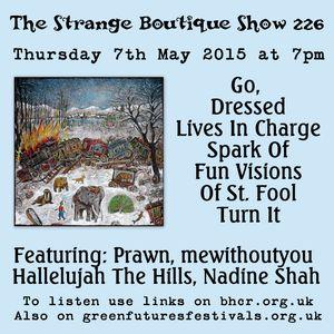 The Strange Boutique Show 226