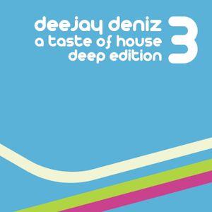 Dj Deniz - a taste of house 3 (Deep Edition) [2012]