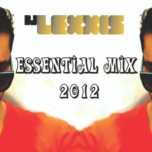 Essential Mix - DJ Lexxis 2012