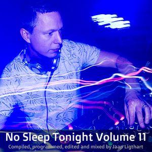 Jaap Ligthart - No Sleep Tonight Volume 11