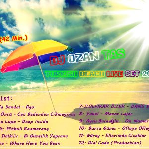 DJ Ozan Tas - Turkish Beach Live Set 2012 (42. Min)