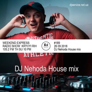DJ Nehoda house mix program #189 (26 09 2018)