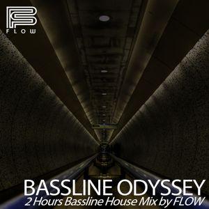 BASSLINE ODYSSEY - Bassline House 4x4 2 Hours Mix by FLOW