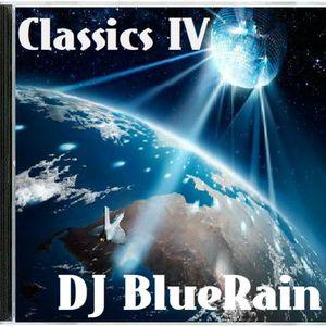 DJ BlueRain - CLASSICS IV