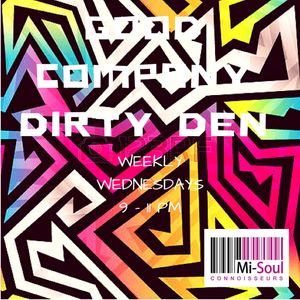 Good Company w/ Dirty Den - 08.11.17