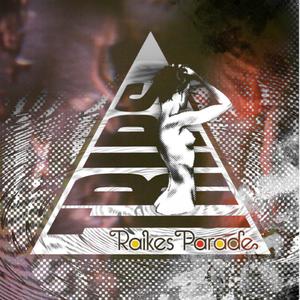 Raikes Parade - TRIPS EP