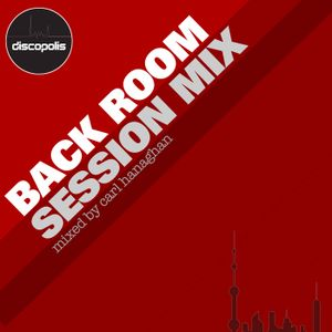 Carl Hanaghan Back Room Session Mix (January 2010)