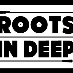 ROOTS IN DEEP by Don Juan 4 Soul Radio 8.02.12