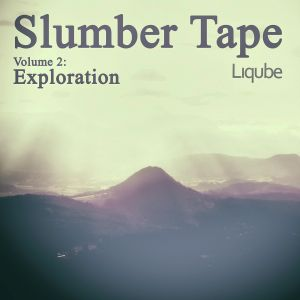 Slumber Tape Vol. 2, Exploration