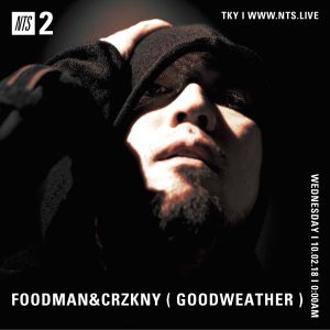 Foodman w/ CRZKNY - 2nd October 2018