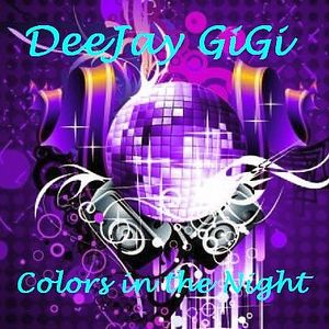 DeeJay GiGi - Colors in the nightMIX
