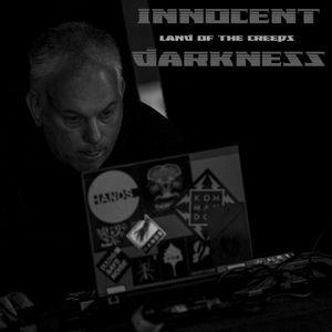 Dj INNOCENT DARKNESS - LAND OF THE CREEPS EP#2 2021
