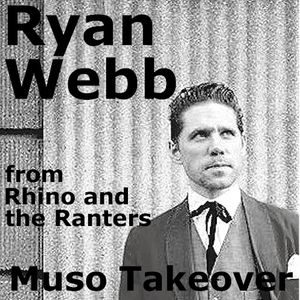 Muso Takeover: Ryan Webb of Rhino & The Ranters (22/01/2016)