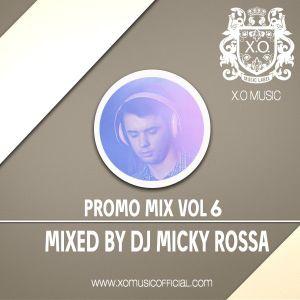 DJ MICKY ROSSA - PROMO MIX VOL  6