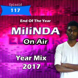 Milinda On Air Year Mix 2017 Best edm House music mix