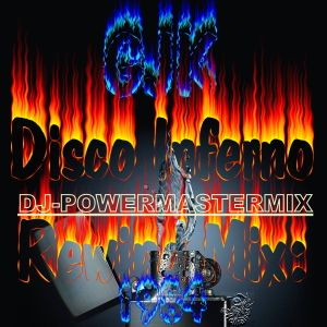 GJK - Disco Inferno Rewind Mix 1984 (2013)
