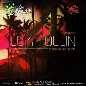 We Must Radio Show #20 - Dr Soleado Sessions - Luk Follin