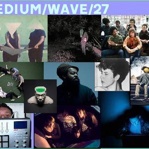 Medium Wave Podcast 27