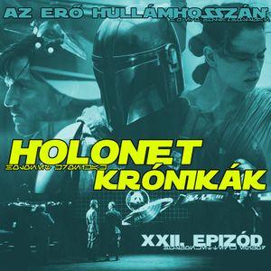 HOLONET KRÓNIKÁK XXII. EPIZÓD.