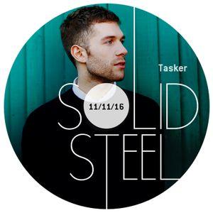 Solid Steel Radio Show 11/11/2016 Hour 1 - Tasker