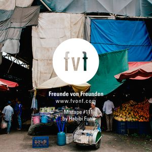 FvF Mixtape #111: Habibi Funk