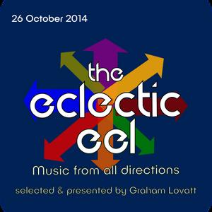 The Eclectic Eel - 26 October 2014 (A Halloweenish Special)