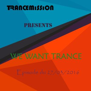 We Want Trance 27/03