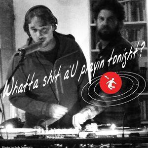 Whatta shit a'U playing tonight? #07
